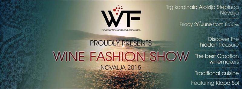 Wine Fashion Show Novalja 2015. - poziv na fantastičan vinski tulum na otok Pag! (Foto: PR) - 1 (Foto: )
